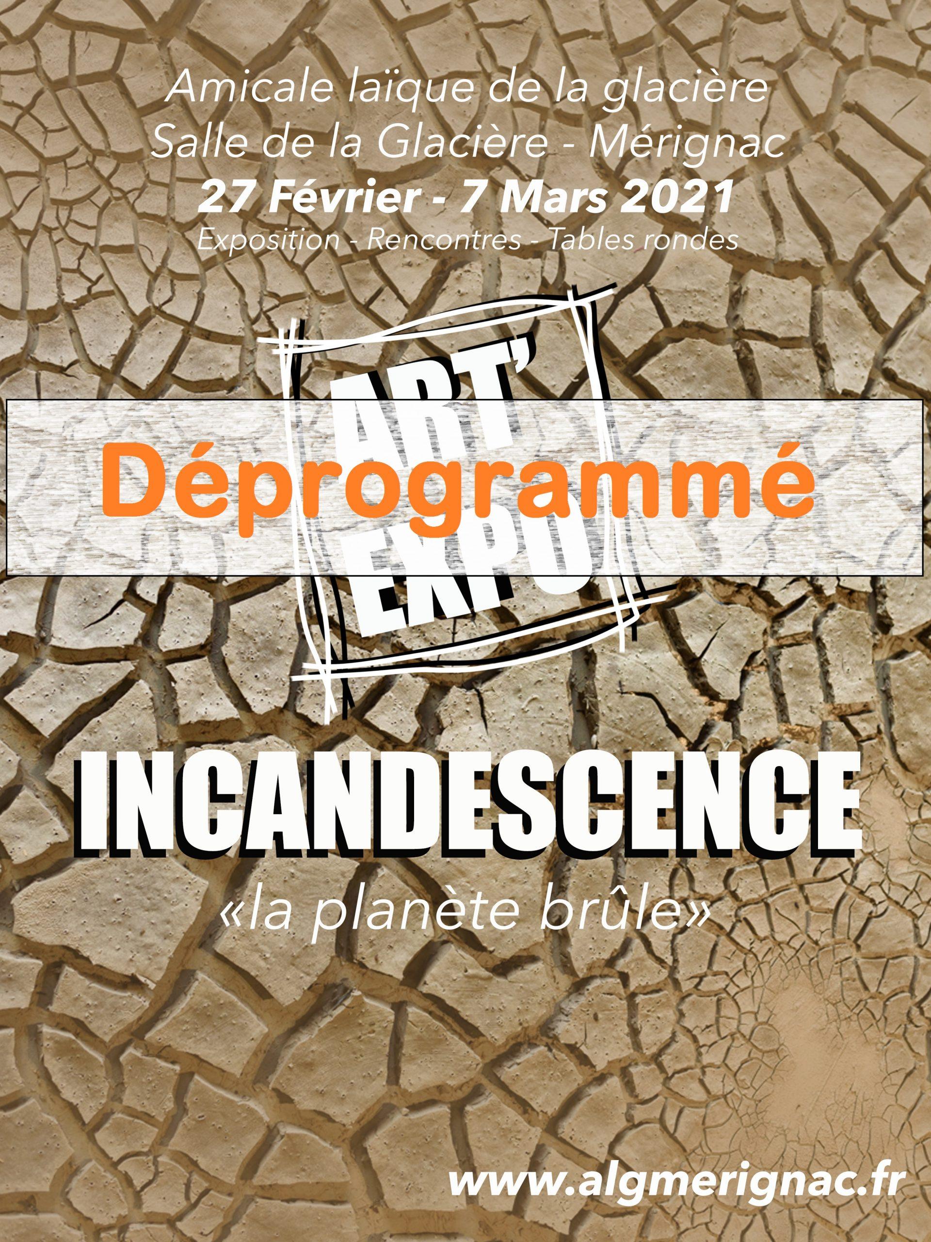 Déprogrammation : Art'Expo «Incandescence, la planète brûle» 🗓